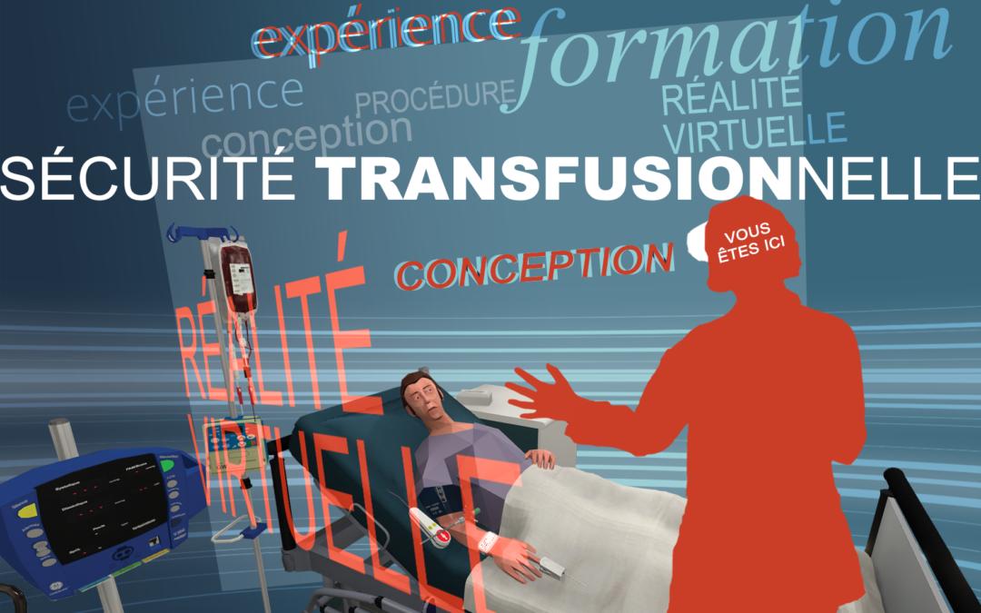 Formation en réalité virtuelle à la sécurité transfusionnelle