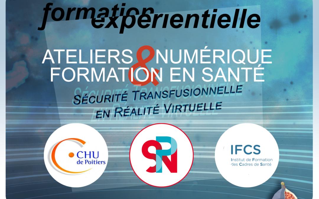 Sécurité transfusionnelle en réalité virtuelle – Ateliers numérique & Formation en santé (2/4)